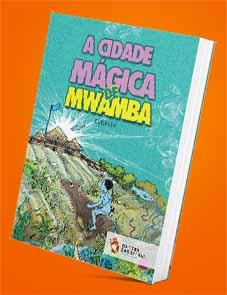 A Cidade Mágica de Mwamba - Michel Kanianga