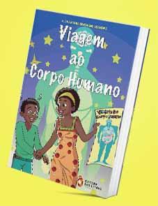 Viagem ao Corpo Humano - Elsa Aurora Siwovanu Leandro