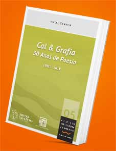 Cal & Grafia - 30 Anos de Poesia - José Luís Mendonça