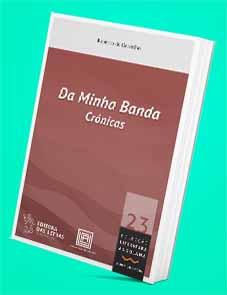 Da Minha Banda, Crónicas - Roberto de Carvalho