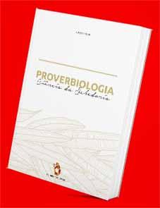 Proverbiologia - Ciência da Sabedoria